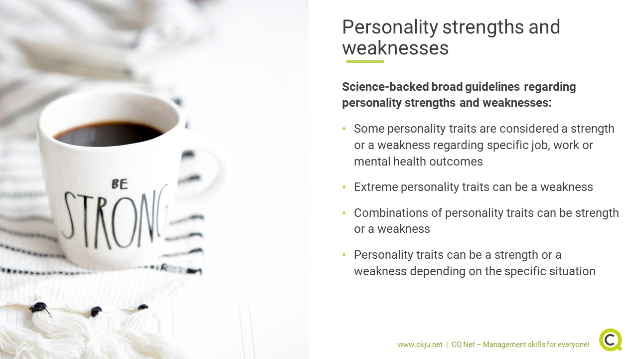 Science-backed broad guidelines regarding personality strengths and weaknesses