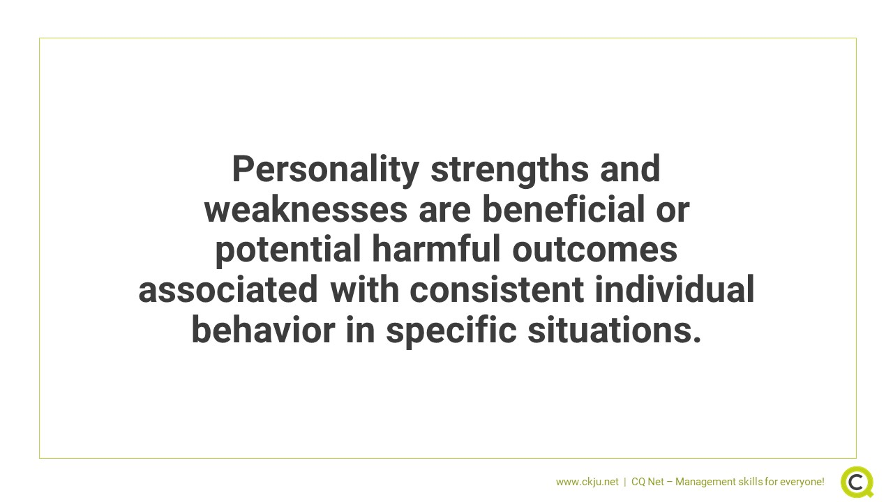 What are personality strengths and weaknesses?