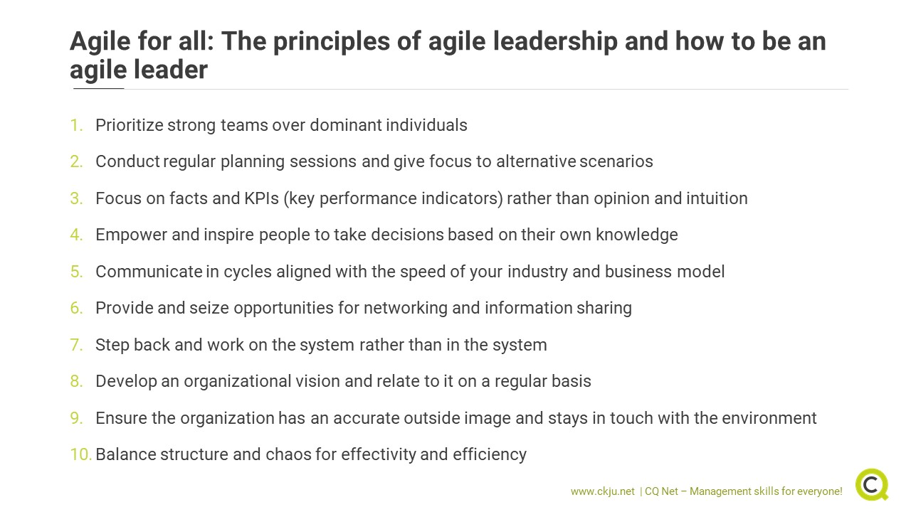 Agile leadership is a holistic concept and relies on ten principles