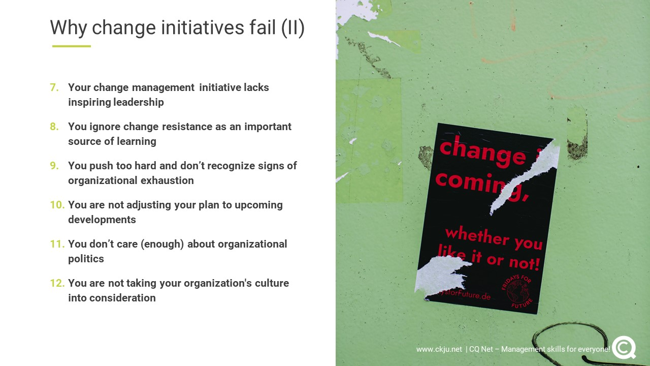 As a professional it is key to be aware of the twelve most important reasons why change initiatives fails (Part two)