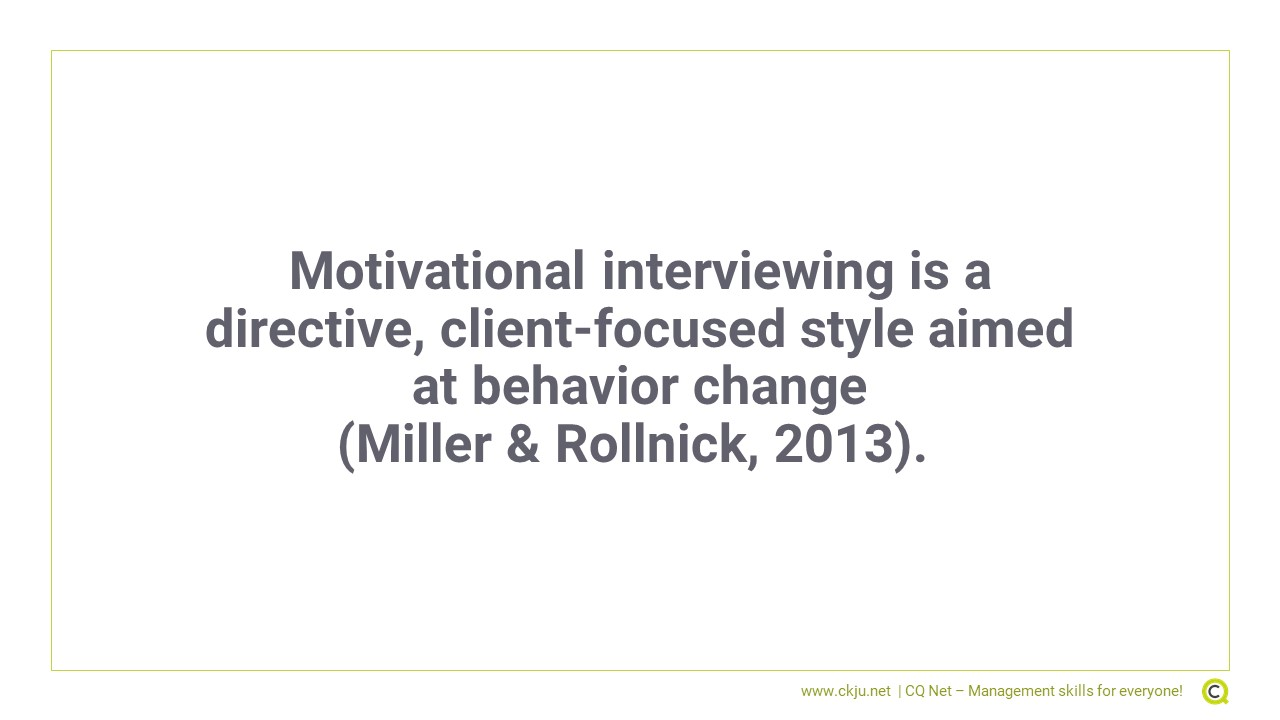 Motivational Interviewing is aimed at behavior change
